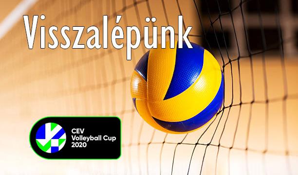 CEV Kupa - Visszalépünk 1
